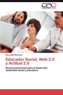 Educador Social, Web 2.0 y Actitud 2.0