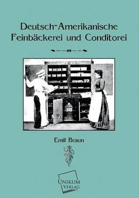 Deutsch-Amerikanische Feinbäckerei und Konditorei