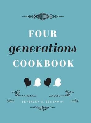 Four Generations Cookbook