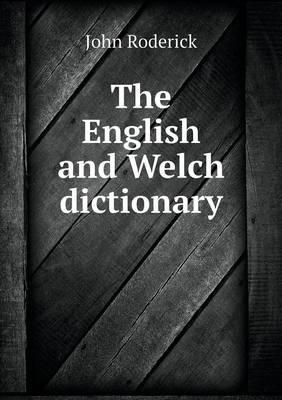 The English and Welch Dictionary