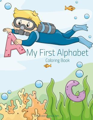 My First Alphabet Coloring Book