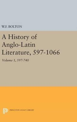 History of Anglo-latin Literature 597-740