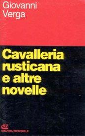 Cavalleria rusticana e altre novelle