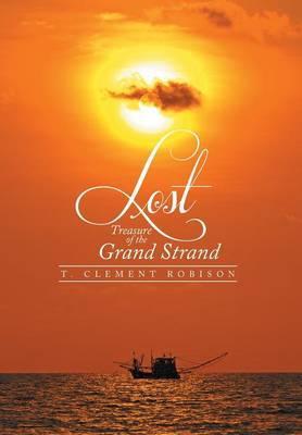 Lost Treasure of the Grand Strand
