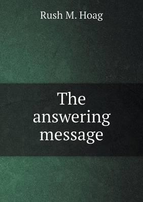 The Answering Message