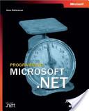 Programming Microsoft .NET (core reference)