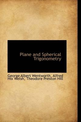 Plane and Spherical Trigonometry