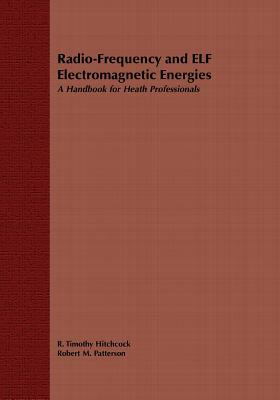 Radio-Frequency and Elf Electromagnetic Energies