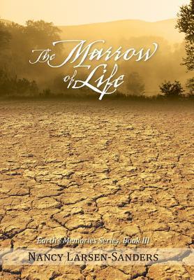 The Marrow of Life