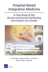 Hospital-Based Integrative Medicine