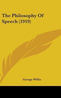 The Philosophy of Speech (1919)