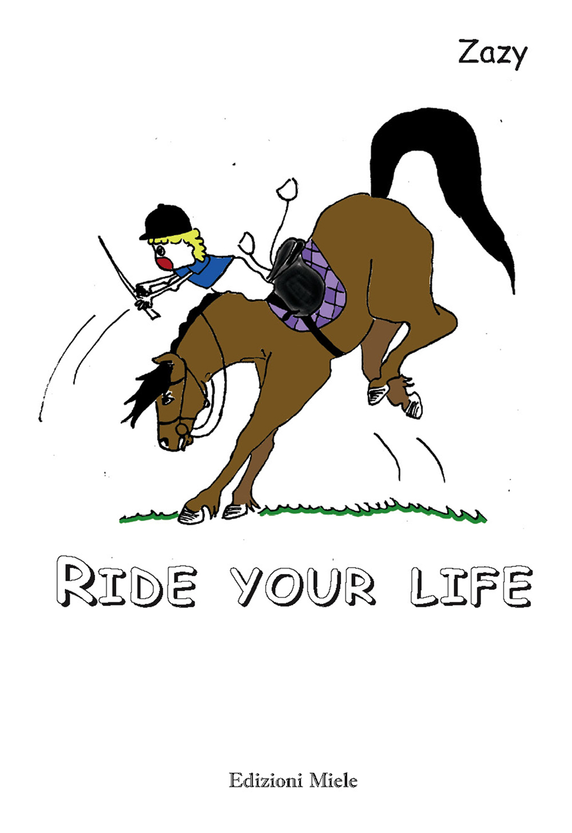 Ride you life