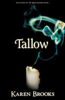 Tallow. Karen Brooks