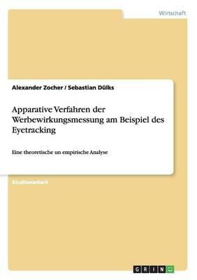 Apparative Verfahren  der Werbewirkungsmessung am Beispiel des Eyetracking