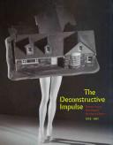 The Deconstructive Impulse