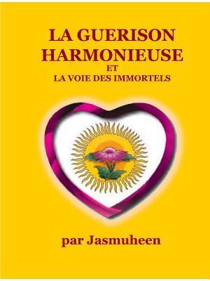 La Guerison Harmonie...
