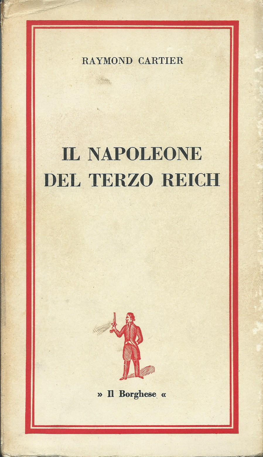 Il Napoleone del Terzo Reich