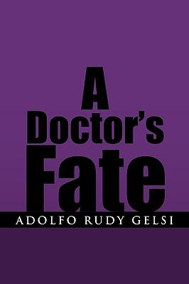 A Doctor's Fate