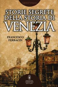 Storie segrete della storia di Venezia