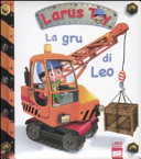 La gru di Leo