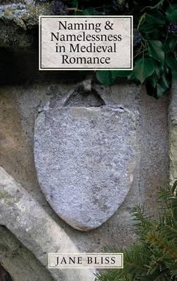 Naming and Namelessness in Medieval Romance (7)