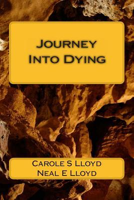 Journey into Dying