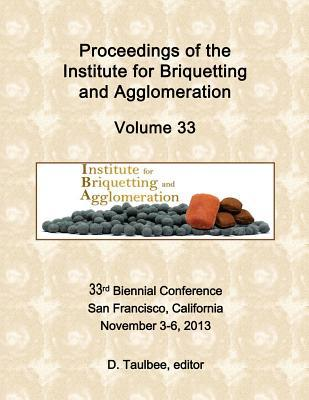 Proceedings of the Institute for Briquetting and Agglomeration
