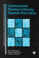 Communication Disorders Following Traumatic Brain Injury