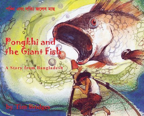 Pongkhi and the Giant Fish