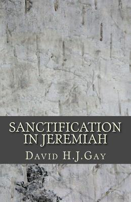 Sanctification in Jeremiah