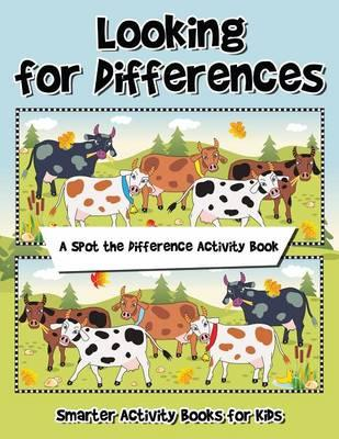 Looking for Differences! A Spot the Difference Activity Book