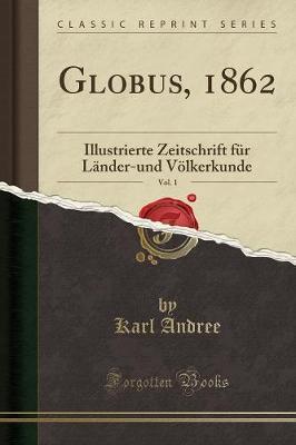 Globus, 1862, Vol. 1