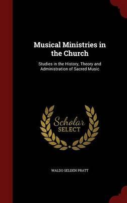 Musical Ministries in the Church