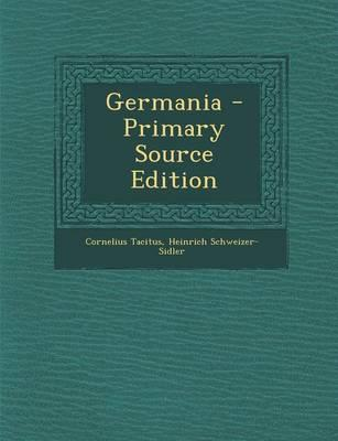 Germania - Primary Source Edition