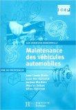 Maintenance des véhicules automobiles 2e pro Tle BEP