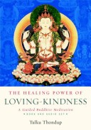 The Healing Power of Loving-Kindness (Book and Audio- 3CD set)