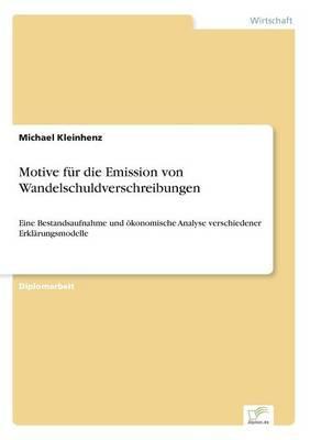 Motive für die Emission von Wandelschuldverschreibungen