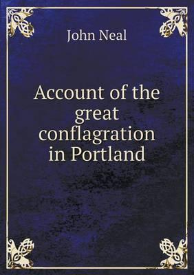 Account of the Great Conflagration in Portland