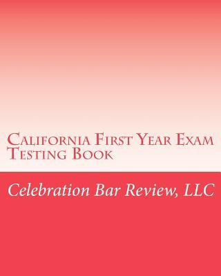 California First Year Exam Testing Book