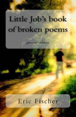 Little Job's Book of Broken Poems