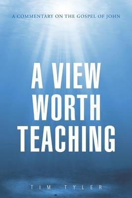 A View Worth Teaching