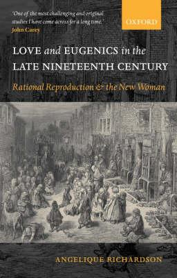 Love and Eugenics in the Late Nineteenth Century