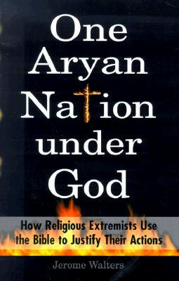 One Aryan Nation Under God