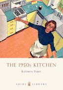 The 1950s Kitchen