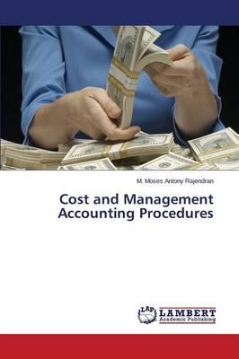 Cost and Management Accounting Procedures