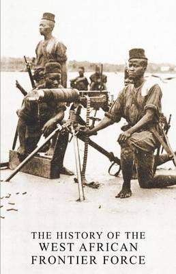 The History of the West African Frontier Force