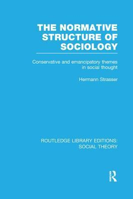 The Normative Structure of Sociology