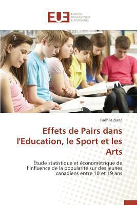 Effets de Pairs Dans l'Education, le Sport et les Arts