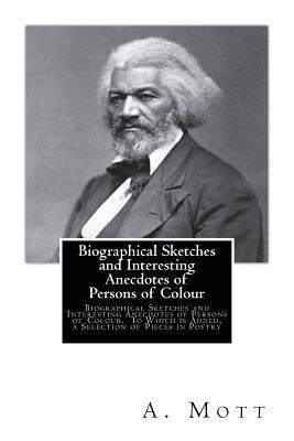 Biographical Sketches and Interesting Anecdotes of Persons of Colour