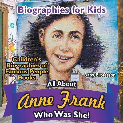 Biographies for Kids - All about Anne Frank